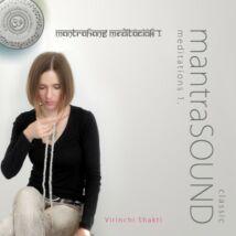 Virinchi Shakti: MantraHANG meditációk 1. (CD)