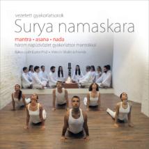 Surya namaskara - Három gyakorlatsor