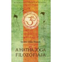 Philosophy of Hatha Yoga: Svami Veda Bharati