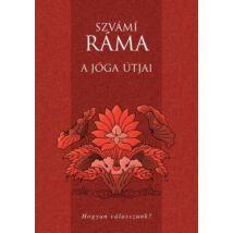 Szvámí Ráma - A jóga útjai