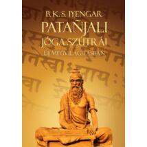 B. K. S. Iyengar - Patanjali Jóga szútrái új megvilágításban