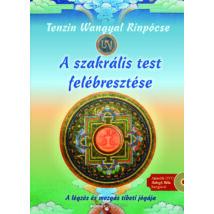 Awakening of Sacred Body: Tenzin Wangyal Rinpócse