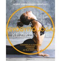 A gyógyító jóga kézikönyve - Szvámi Ambikananda Saraswati