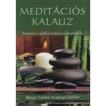 Ruediger Dahlke, Margit Dahlke - Meditációs kalauz