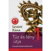 Szvámí Ráma - Tűz és fény útja 1. - Haladó jógagyakorlatok