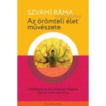 Szvámí Ráma - Az öremteli élet művészete