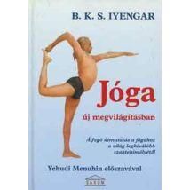 B. K. S. Iyengar - Jóga új megvilágításban