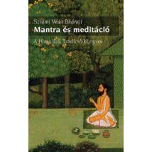 Mantra and Meditation: Svami Veda Bharati