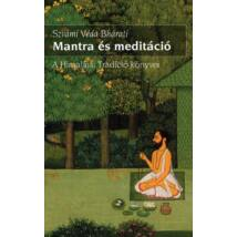 Szvámí Véda Bháratí - Mantra és meditáció