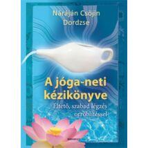 Máráján Csöjin Dordzse - A Jóga-neti kézikönyve