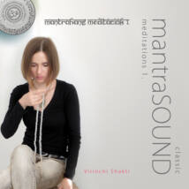 Virinchi Shakti: MantraHANG meditációk 1. (MP3)
