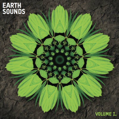 Earth Sounds Vol​.​I. - Vibes Of Nature CD