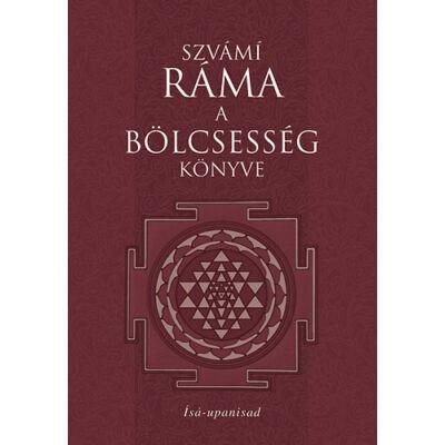 Szvámí Ráma - A bölcsesség könyve