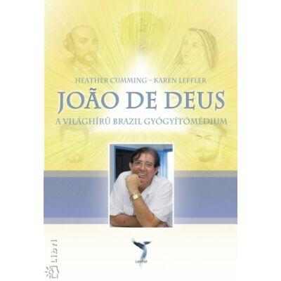 Cumming-Leffler - Joao De Deus A világhírű gyógyítómédium