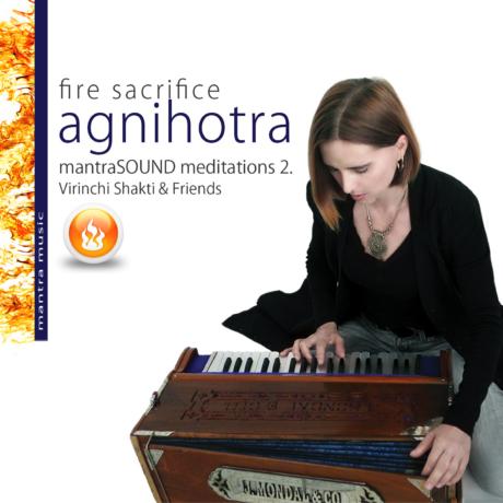 Virinchi Shakti: Agnihotra - Mantra Sound Meditation Vol. 2. (CD)