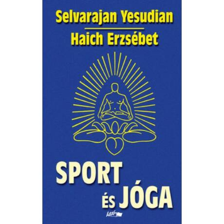 Selvarajan Yesudian - Sport és jóga