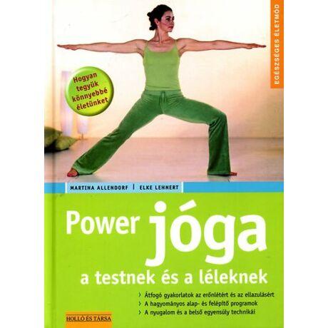 Martina Allendorf, Elke Lehnert - Power jóga a testnek és a léleknek
