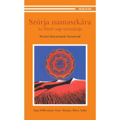 Swami Satyananda Saraswati - Szúrja namaszkára