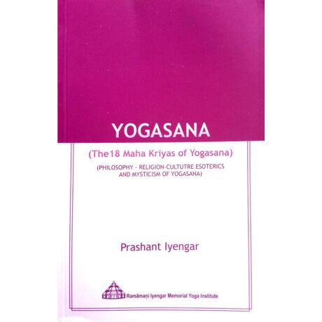 Yogasana The 18 Maha Kriyas of Yogasana