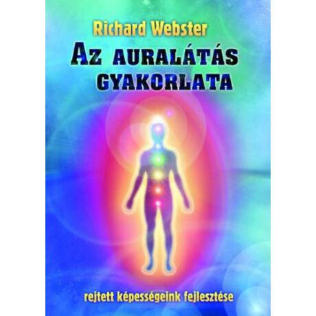 Richard Webster - Az auralátás gyakorlata