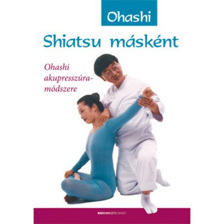 Wataru Ohashi - Shiatsu másként