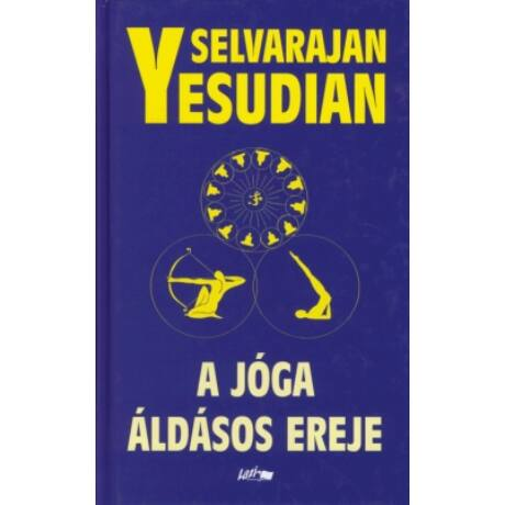 Selvarajan Yesudian - Jóga áldásos ereje