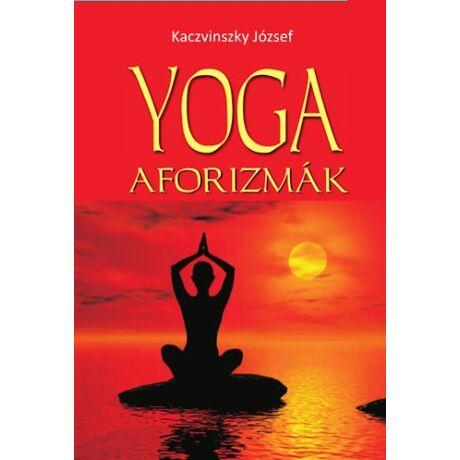 Kaczvinszky József - Yoga aforizmák