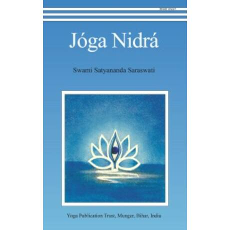Swami Satyananda Saraswati - Yoga Nidrá könyv