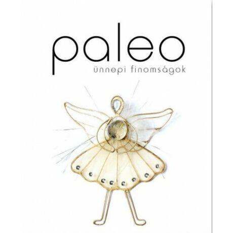 Paleo - Ünnepi finomságok szakácskönyv