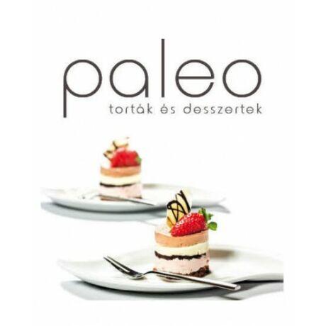 Paleo - Torták és Desszertek szakácskönyv