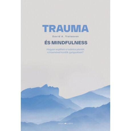 David A. Treleaven - Trauma és mindfulness