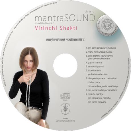 Virinchi Shakti: MantraSOUND meditations 1. (CD)